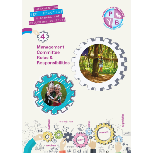 PlayBoard - Implementing Best Practice In School Age Childcare Settings Book 4 - Management Committee Roles & Responsibilities - Ebook