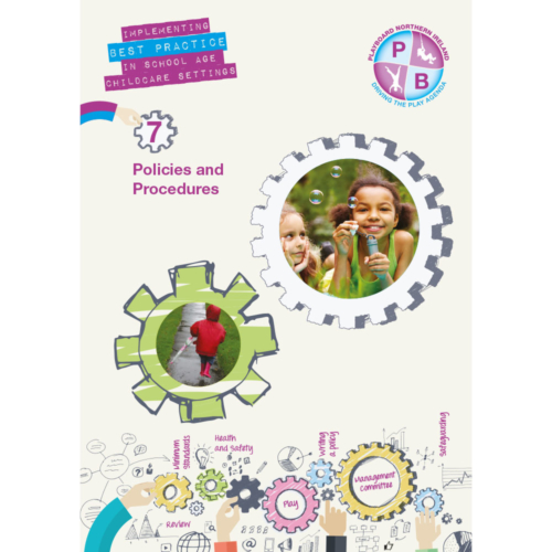 PlayBoard - Implementing Best Practice In School Age Childcare Settings Book 7 - Policies And Procedures - Ebook