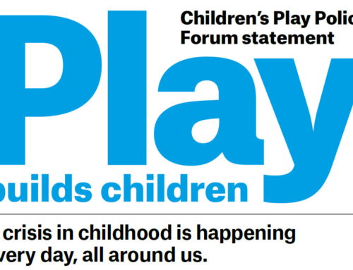 The Children's Play Policy Forum: Play Builds Children