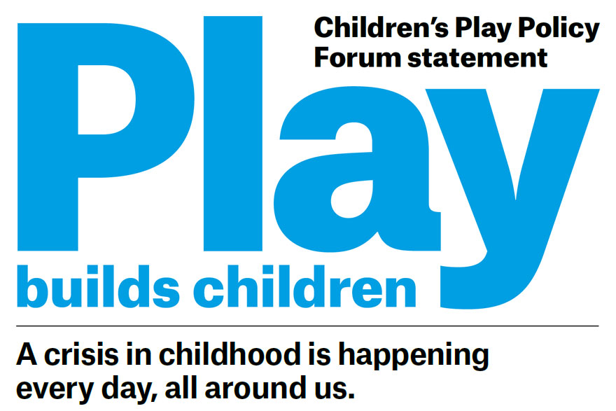 PlayBoard Latest News: Children's Play Policy Forum - Play Builds Children