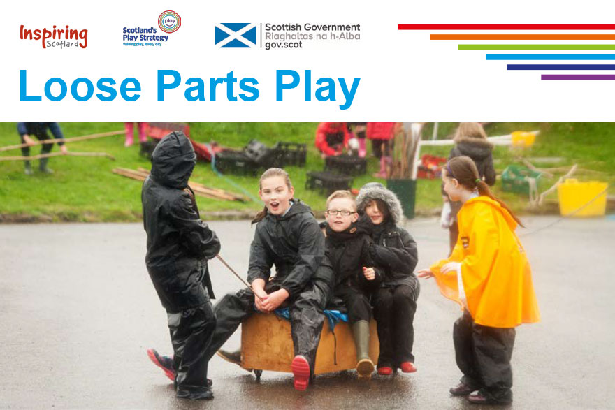 Loose Parts Play - Inspiring Scotland - 2016