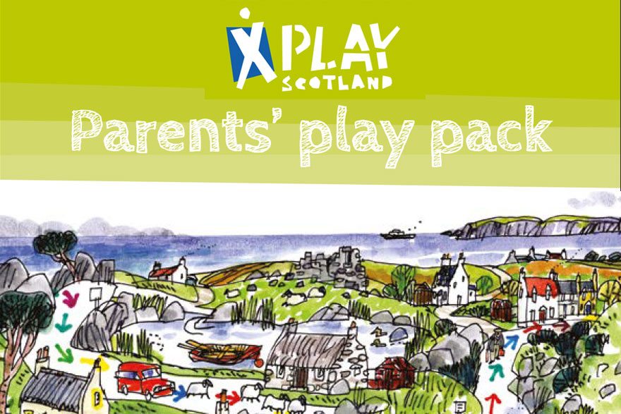 Parents Play Pack - Play Scotland - 2018