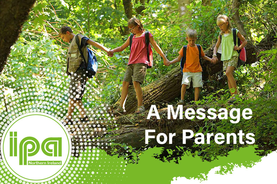 IPA NI - A Message For Parents