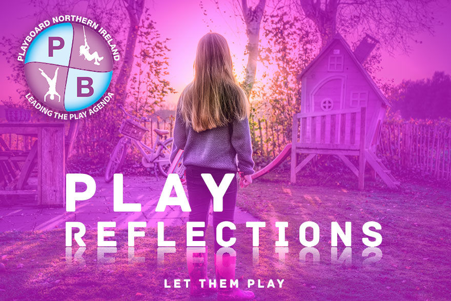 Play Reflections - Let Them Play - PlayBoard NI